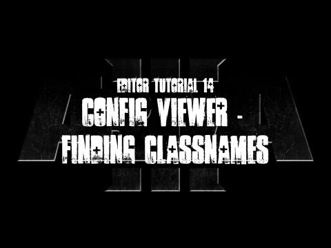 ArmA 3 Editor Tutorial - Config Viewer - Finding Classnames