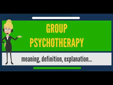 What is GROUP PSYCHOTHERAPY? What does GROUP PSYCHOTHERAPY mean?