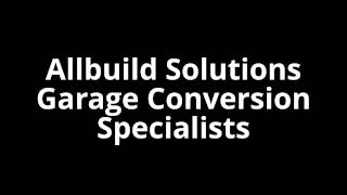 Allbuild Solutions Warrington - Garage Conversions