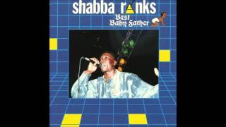 Shabba Ranks - Best Baby Father (1991)