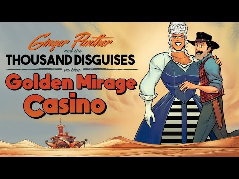 GINGER PANTHER AND THE THOUSAND DISGUISES IN THE GOLDEN MIRAGE CASINO
