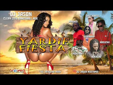 DANCEHALL MIX CLEAN (JULY 2018)ALKALINE -YAADIE FIESTA,BUSY SIGNAL,,POPCAAN,RYGING KING,DJ JASON