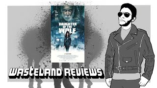 Daughter of the Wolf Wasteland Review