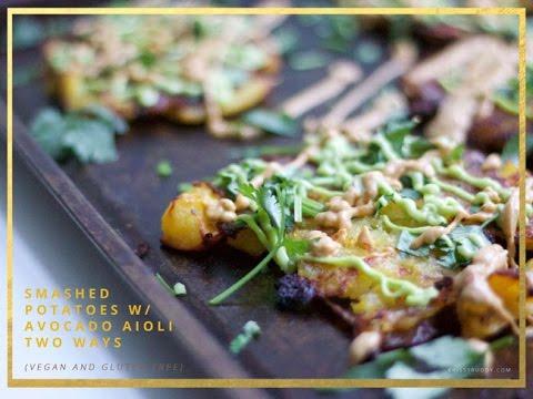 SMASHED! Potatoes with Avocado Aioli Two Ways