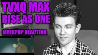 TVXQ MAX Rise As One Reaction / Review - MRJKPOP ( 동방신기 )