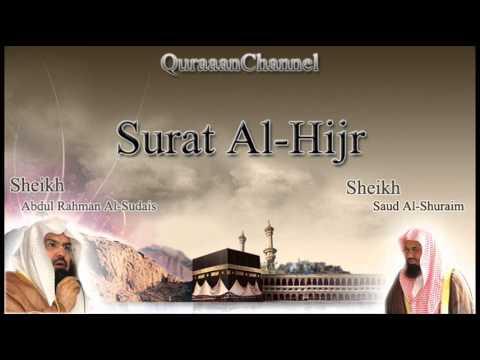 15- Surat Al-Hijr (Full) with audio english translation Sheikh Sudais & Shuraim