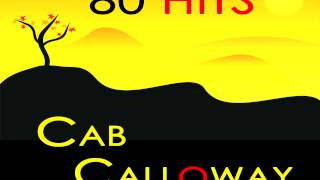 Cab Calloway - That Man Is Here Again