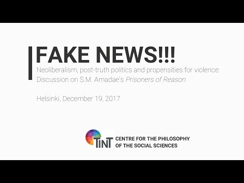 Fake News! Neoliberalism, Post-Truth Politics and Propensities for Violence