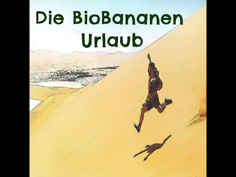 preview Die BioBananen - Urlaub from youtube