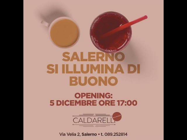 CALDARELLI apre a Salerno - Save the date
