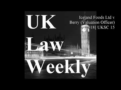 Iceland Foods Ltd v Berry (Valuation Officer) [2018] UKSC 15