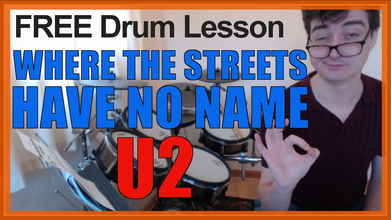 ★ Where The Streets Have No Name (U2) ★ FREE Video Drum Lesson | How To  Play SONG (Larry Mullen Jr )