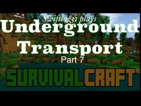 SurvivalCraft pt. 7 / Underground Transport