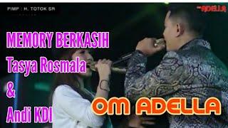 MEMORY BERKASIH | TASYA ROSMALA duet bareng ANDI KDI  Live di dau MALANG om ADELLA