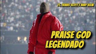 Kanye West - Praise God (Legendado PT/BR)