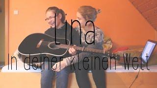 In deiner kleinen Welt - Philipp Dittberner Cover by Lina