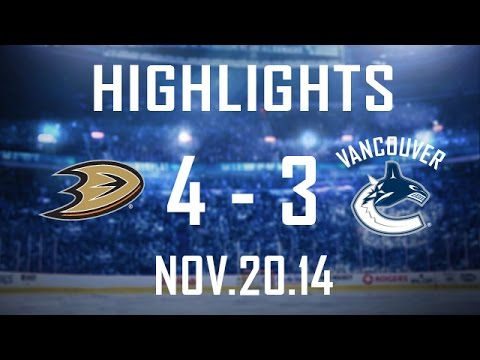 Canucks vs Ducks Highlights (Nov. 20, 2014)