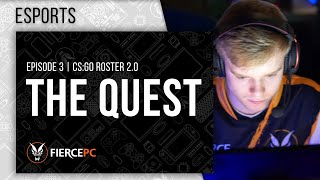 The Quest Episode 3 CSGO Roster 2.0