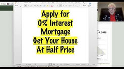 Apply for ZERO 0% Interest Mortgage: Get Your Home Half Price