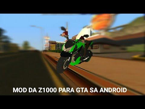 Mod Da Z1000 Para Gta Sa Android