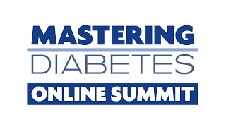 LIVE Kickoff — Mastering Diabetes Online Summit
