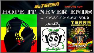 "Hope It Never Ends  / Ocean Fire Riddim / G-Terra ""Dancehall"" 2015 ClockWork2"