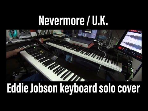 U.K. Nevermore keyboard solo cover Arturia CS-80V Eddie Jobson VAX77 Infinite Response