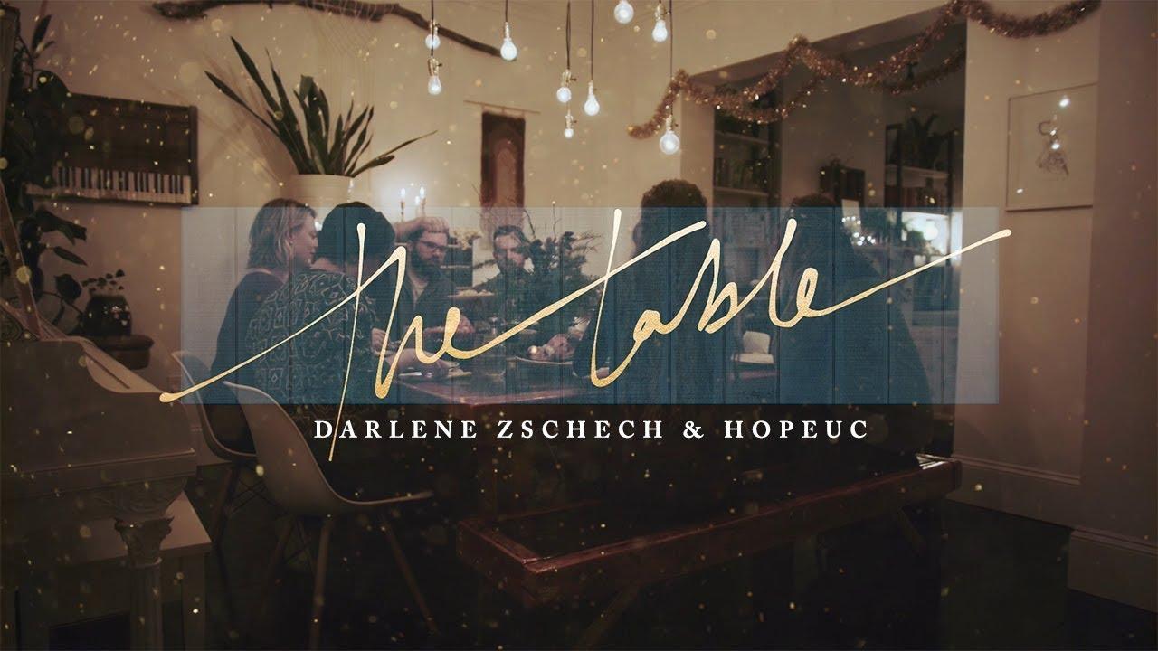 Darlene Zschech & HopeUC - The Table (Official Lyric Video) #1