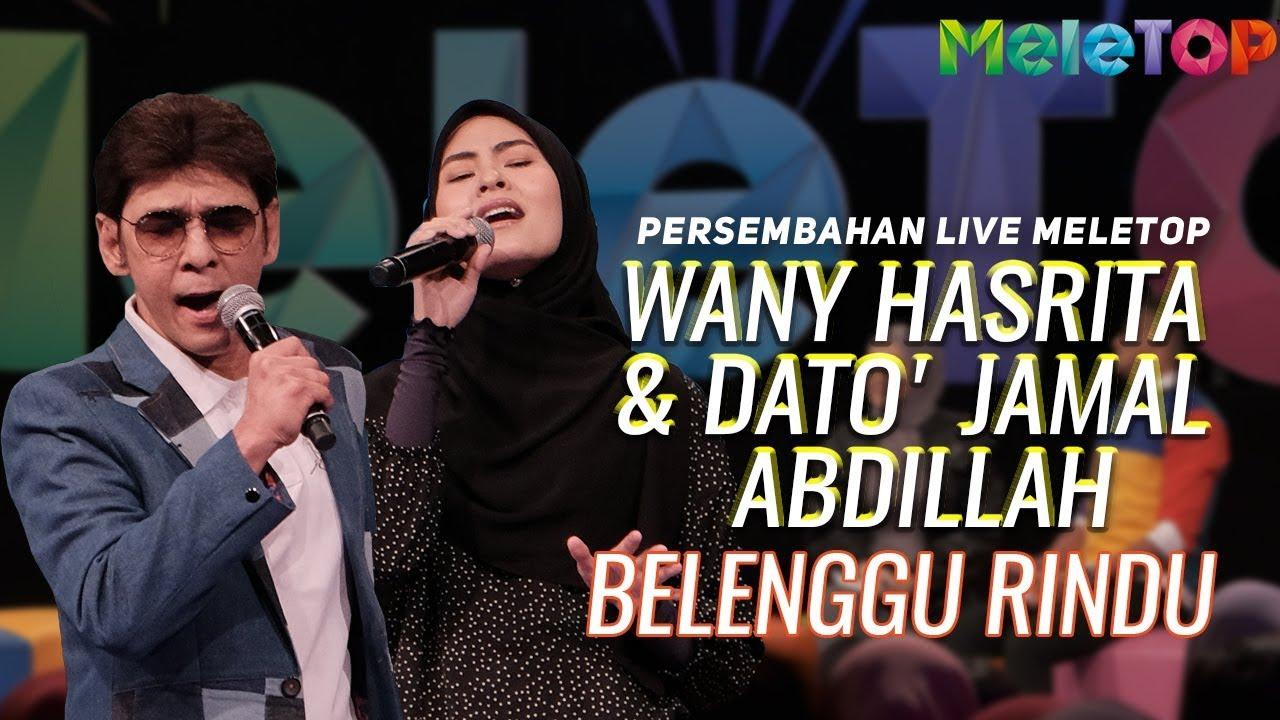 Wany Hasrita & Dato' Jamal Abdillah - Belenggu Rindu | Persembahan Live MeleTOP