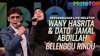 Wany Hasrita & Dato' Jamal Abdillah - Belenggu Rindu | Persembahan Live MeleTOP.mp3
