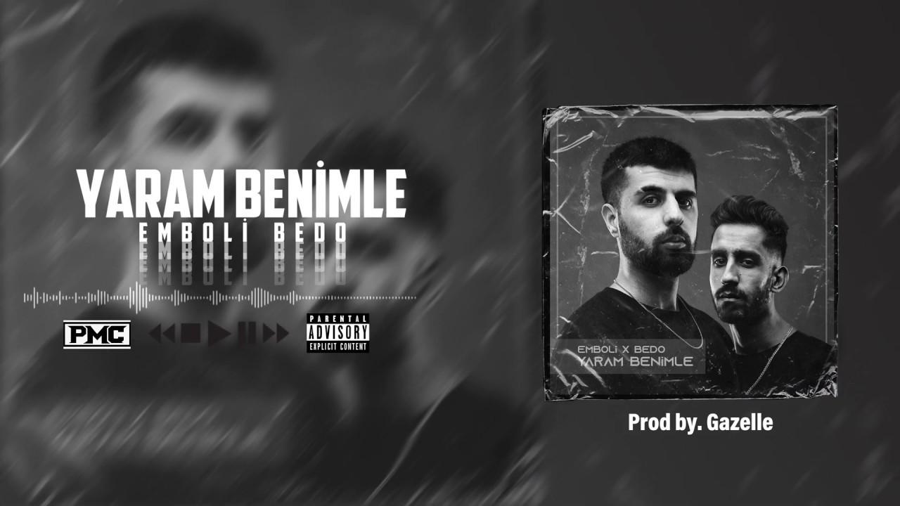 Emboli & Bedo - Yaram Benimle (Prod. by Gazelle)