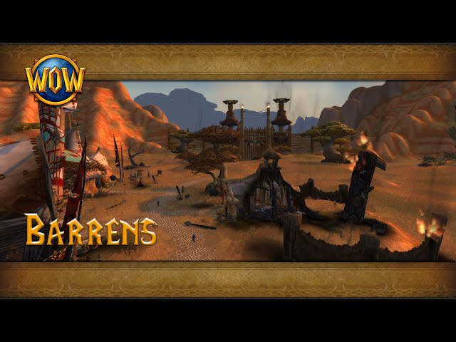 Barrens Ambience Azeroth World Tour