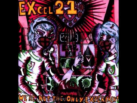 EXcel 21 - We're Not The Only Experiment (Full EP)