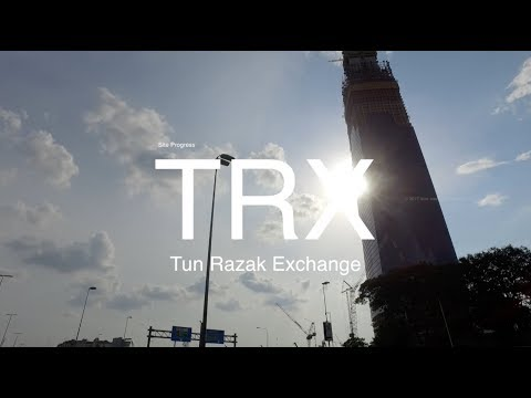 TRX MEGA Project - Tun Razak Exchange, Site Progress as 23.10.2017