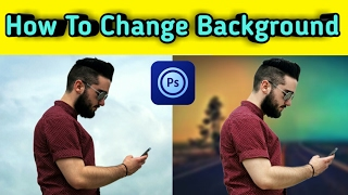Ps Touch | How To Change Background / Best Photoshop Touch Tutorial Hindi {Mobile}