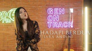 Tiara Andini Hadapi Berdua New Song Live Genontrack