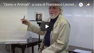 Uomo e Animali. Appunti di Zoosofia -  Francesco Leonetti