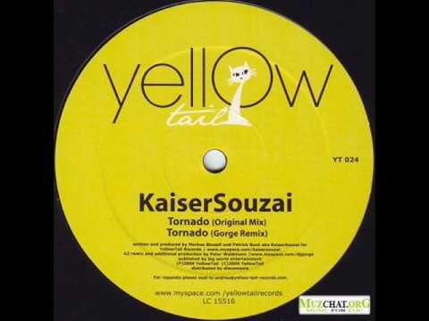Kaiser Souzai - Tornado (Original Mix)