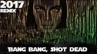 Michael Jackson - Bang Bang Shot Dead [New Remix 2017]