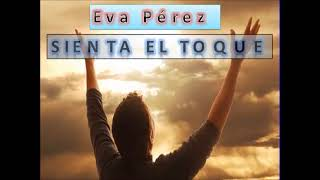 Eva Perez Sienta el Toque Play Back Pista Con Legendas