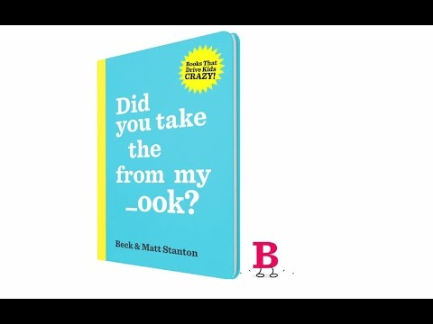 Book Trailer: Did You Take The B From My _ook? by Beck & Matt Stanton