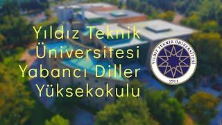 Yıldız Teknik Üniversitesi Yabancı Diller Yüksekokulu Tanıtım Filmi