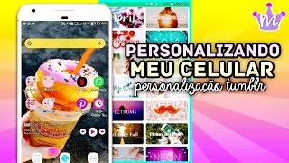 Personalizando meu celular🙀💕 Personalização Tumblr by Tati Raz