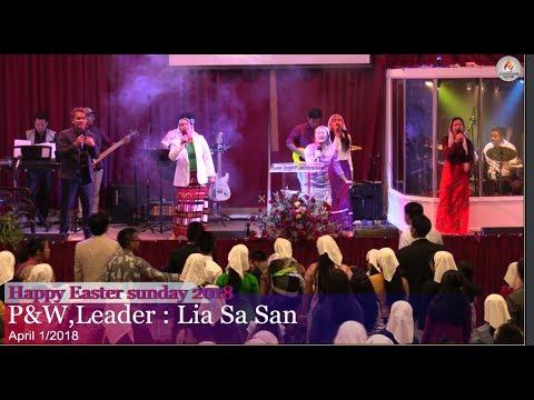 Happy Easter Sunday ,P&W , Leader : Lia Sa San