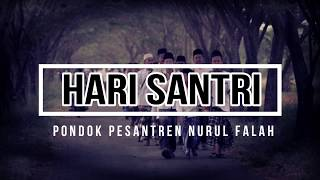 Download Video HARI SANTRI 2018 (Pondok Pesantren Nurul Falah) MP3 3GP MP4