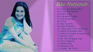 #the best of #IKKE NURJANAH #full album dangdut #terbaik #sepanjang masa