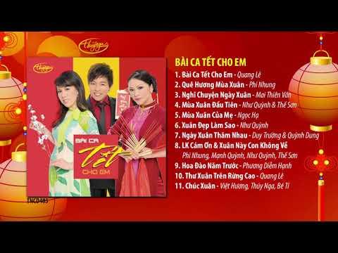 Nhạc Xuân Thúy Nga | CD Bài Ca Tết Cho Em