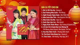 Nhạc Xuân Thúy Nga | CD Bài Ca Tết Cho Em (TNCD485)