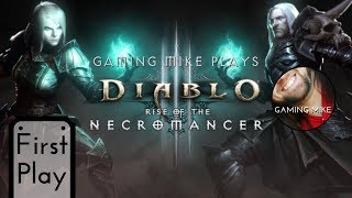 First Play: Rise of the NECROMANCER (Gameplay Broadcast) - Diablo III [ps4 720p60]