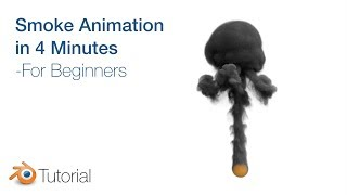 Blender Tutorial: Smoke Animation for Beginners, Cycles Render thumbnail